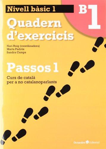 Passos 1 Bàsic. Quadern d'exercicis B1 (Curs de català per a no catalanoparlants)