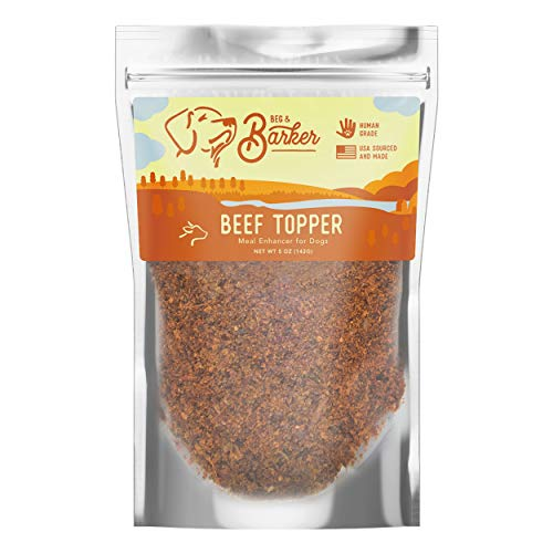 Beef Dog Food Toppers by Beg & Barker   Human Grade, High Protein, All Natural, Air Dried   USA Sourced & Made   Premium Meal Mixer   5 oz. Bag