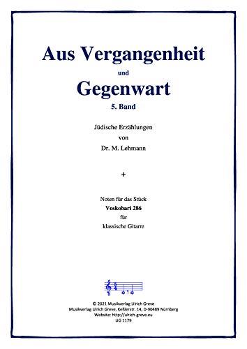 Aus Vergangenheit und Gegenwart, 5. Band: Jüdische Erzählungen von Dr. M. Lehmann (German Edition)