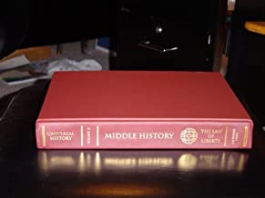 Universal History-Volume II-Middle History-The Law of Liberty (50 B.C. - 300 A.D.) (Universal History)