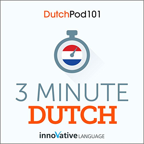 3-Minute Dutch - 25 Lesson Series Audiobook cover art