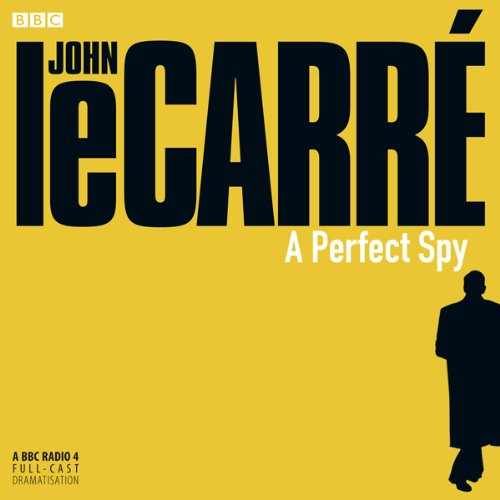 A Perfect Spy (Dramatised) cover art