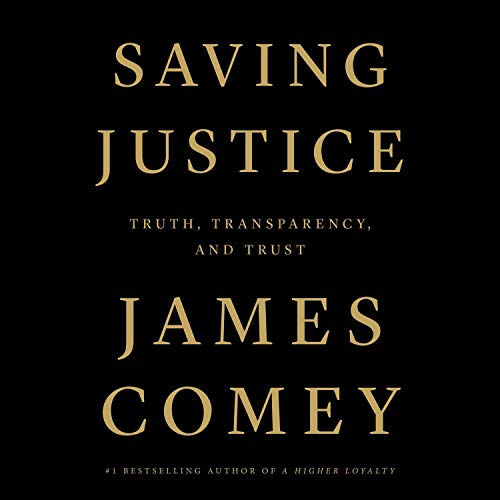 Saving Justice Audiobook By James Comey cover art