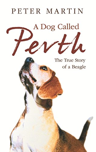 A Dog called Perth: The Voyage of a Beagle (English Edition)