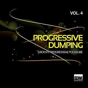 Progressive Dumping, Vol. 4 (Groovy Progressive Pleasure)