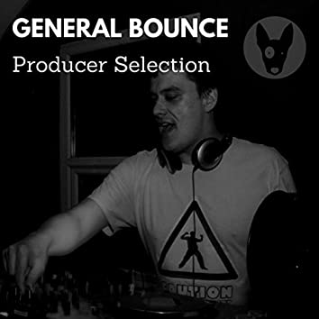 General Bounce: Producer Selection