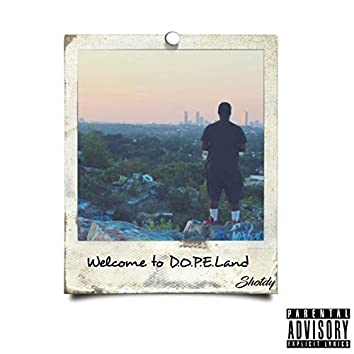 Welcome to Dopeland