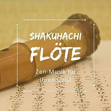 Shakuhachi Flöte - Zen-Musik für Ihren Geist