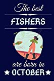 best fisherman beanie  The best Fishers are born in October: Birthday Gift Journal, Lined Notebook, Diary, Logbook, Perfect Gift For Girls, Boys, Women and men