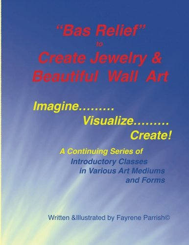 Bas Relief to Create Jewelry & Beautiful Wall Art