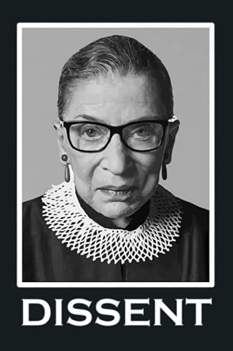 Ruth Bader Ginsburg Dissent Feminist Equality Premium: Notebook Planner - 6x9 inch Daily Planner Journal, To Do List Notebook, Daily Organizer, 114 Pages