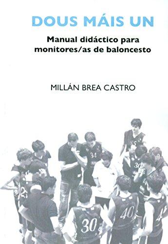 Dous máis un: Manual didáctico para monitores/as de baloncesto
