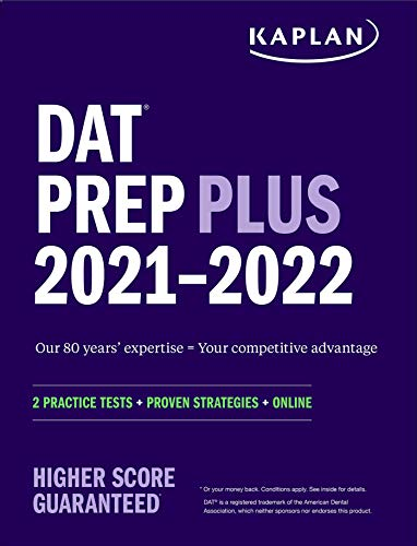 DAT Prep Plus 2021-2022: 2 Practice Tests Online + Proven Strategies (Kaplan Test Prep)