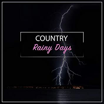 #15 Country Rainy Days for Zen Meditation & Relaxation