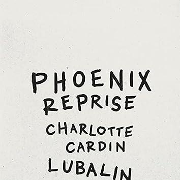 Phoenix (Reprise)