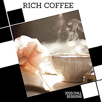 Rich Coffee - 2020 Chill Sessions