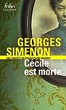 Cécile est morte - Une enquête du commissaire Maigret