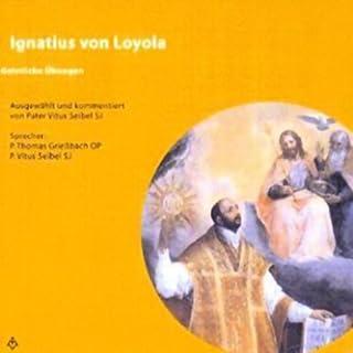 Ignatius von Loyola. Geistliche Übungen Titelbild