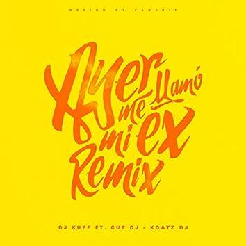 Ayer Me Llamo Mi Ex (Remix)