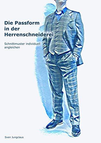 Die Passform in der Herrenschneiderei: Schnittmuster individuell angleichen (Vom Schneidermeister erklärt 4)