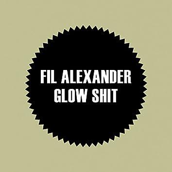 Glow Shit