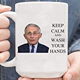 Dr Anthony Fauci Keep Calm And Wash Your Hands 15oz White Mug