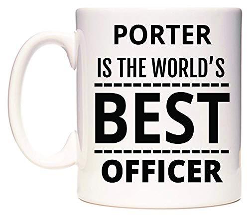 PORTER Is The World's BEST Officer Taza WeDoMugs®