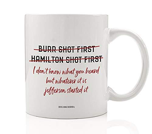 HAMILTON BURR Coffee Mug Idea Cheeky Take on U.S. Historical Events for Political History Fan Christmas Birthday Present Historian Friend Student Professor 11oz Ceramic Tea Cup Digibuddha DM0753_2
