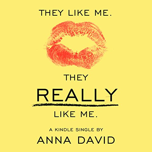 They Like Me. They Really like Me. audiobook cover art