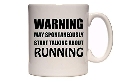 Warning - May Spontaneously Start Talking About Running - Funny Novelty Tea/Coffee Mug/Cup