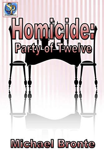 Book: Homicide - Party of Twelve by Michael Bronte