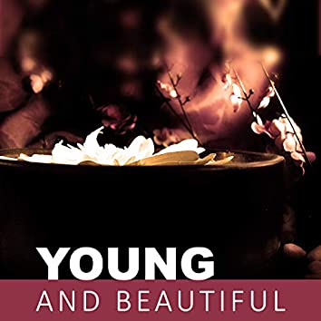 Young and Beautiful - Nature Sounds in Spa, Spa Massage, New Age Music for Spa, Relax Yourself