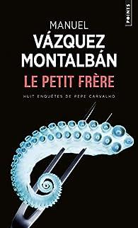 Le Petit Frère par Manuel Vázquez Montalbán