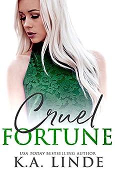Cruel Fortune by [K.A. Linde]