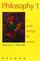 Philosophy a Guide Through the Subject