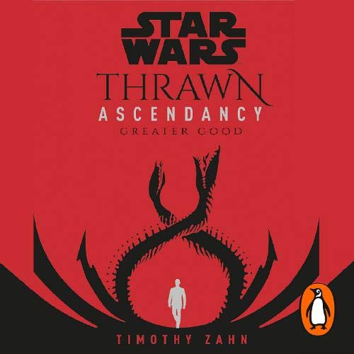 Star Wars: Thrawn Ascendancy, Book 2: Greater Good cover art