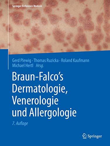 Braun-Falco's Dermatologie, Venerologie und Allergologie (Springer Reference Medizin) (2 Volumen)