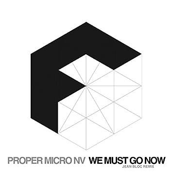 We Must Go Now (Jean Bloc Remix)