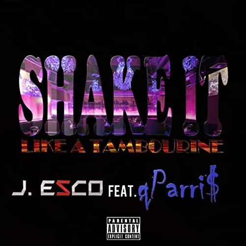 J. Esco Aka King Prime feat. Q Parris