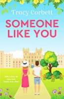 Someone Like You: Escape with this perfect uplifting romance