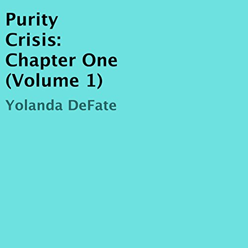 Purity Crisis: Chapter One audiobook cover art