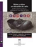 Niños y niñas en situación de calle: Análisis de las políticas públicas en la ciudad de Salta (Ciencias políticas)