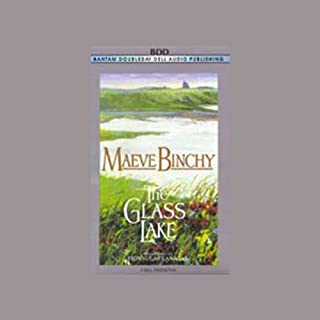 The Glass Lake                   By:                                                                                                                                 Maeve Binchy                               Narrated by:                                                                                                                                 Fionnula Flanagan                      Length: 5 hrs and 45 mins     67 ratings     Overall 4.0