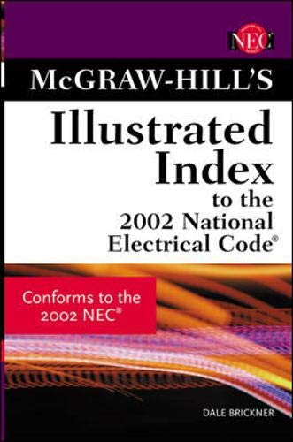 Download McGraw-Hill Illustrated Index to the 2002 National Electric Code 0071375244