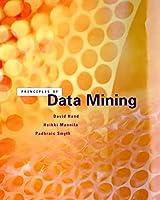 Principles of Data Mining (Adaptive Computation and Machine Learning series)