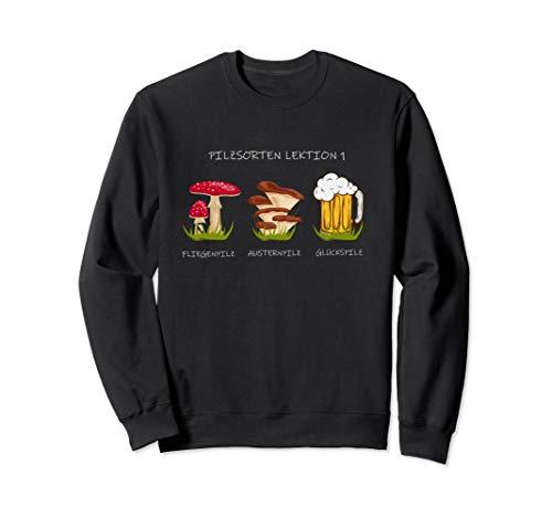Fliegenpilz Austernpilz Glückspilz Pilzsammler Bier Geschenk Sweatshirt