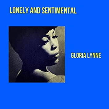 Lonely and Sentimental
