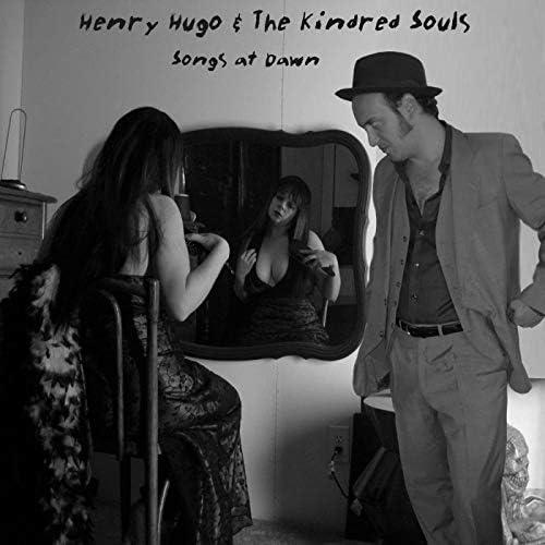Henry Hugo & The Kindred Souls