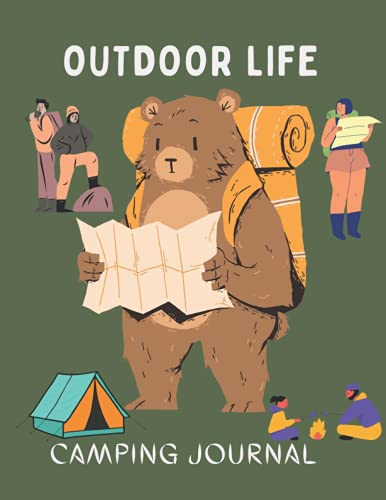 Outdoor life: Camping journal : perfect for campers and outdoor life with a large size 8.5 x 11 inches