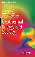 Geothermal Energy and Society (Lecture Notes in Energy (67))